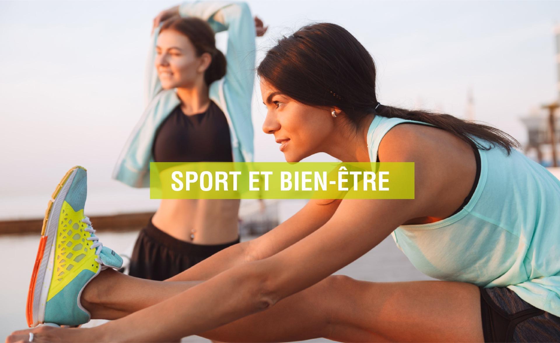 Sport et Bien-être - Blog Pharmacie Lafayette